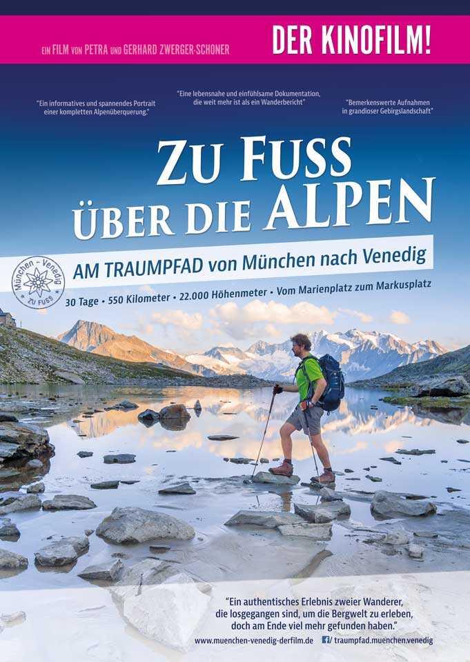 Zu Fuß über die Alpen - Kinofilm von P. und G. Zwerger-Schoner