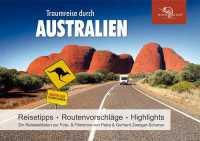 Australien, ein bebildeter Reiseleitfaden entlang der Reiseroute von Zwerger-Schoner